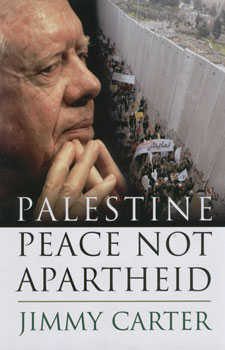 Palestine peace not apartheid / Jimmy Carter
