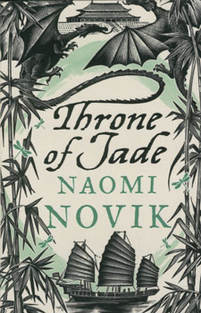 Throne of jade / Naomi Novik