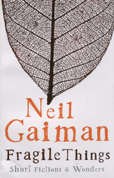 Fragile things - Neil Gaiman
