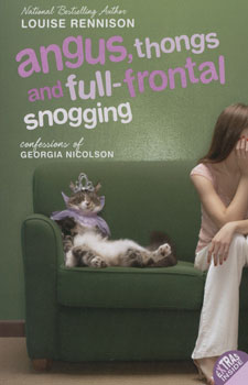 Angus, thongs and full-fruntal snogging:confession / Louise Rennison