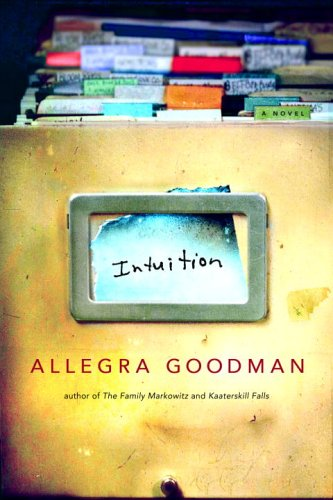 Intuition / Allegra Goodman
