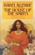 The house of the spirits / Isabel Allende