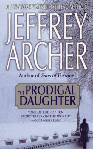 The prodigal daugter - Jeffrey Archer