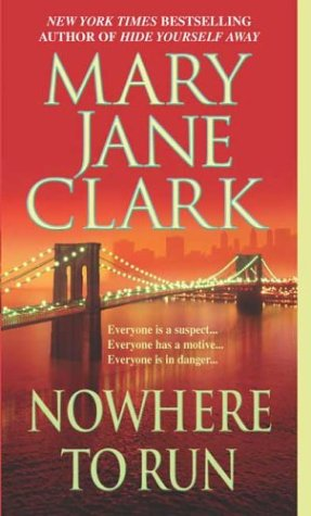 Nowhere to run / Mary Jane Clark