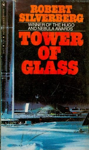 Tower of glass - Robert Silverberg