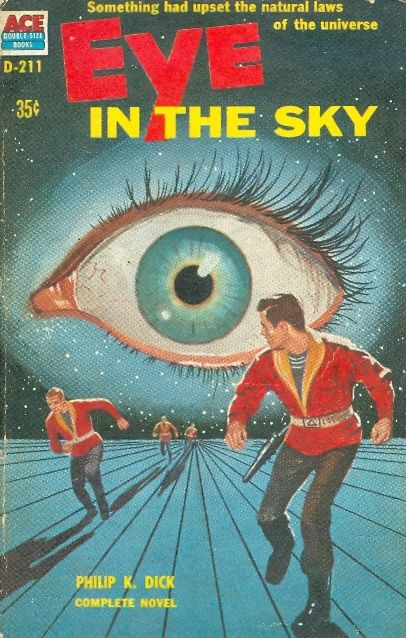 Eye in the sky / Philip K Dick