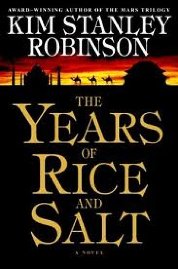 The years of rice and salt / Kim Stanley Robinson