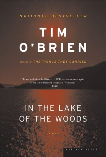 In the lake of the woods / Tim O'brien
