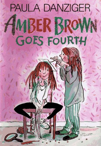 Amber brown goes fourth - Paula Danziger