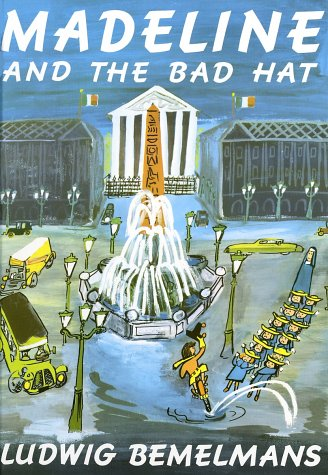 Madeline and the bad hat / Ludwig Bemelmans