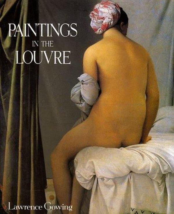 Paintings in the louvre / Lawrence Gowing