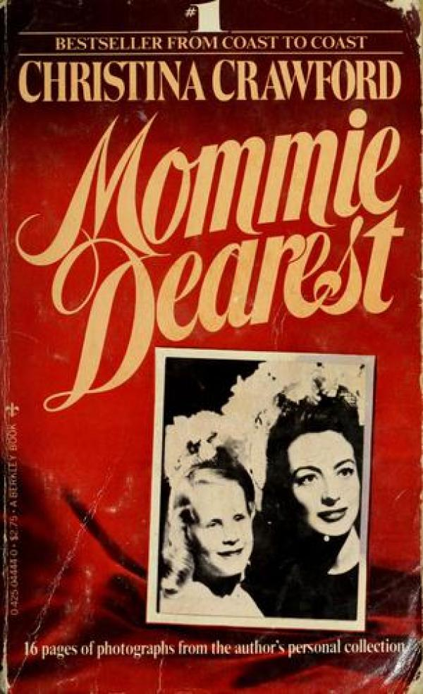 Mommie Dearest / Christina Crawford