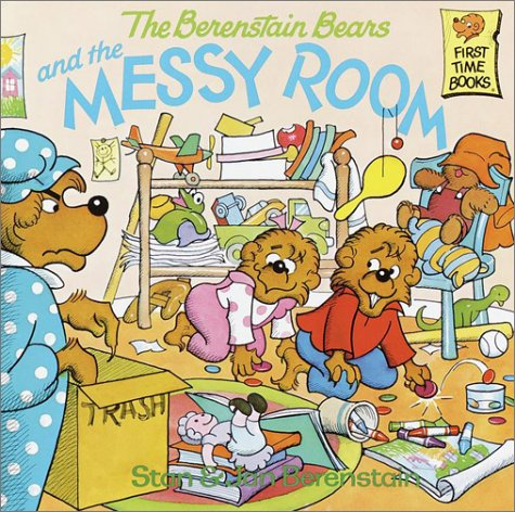 The berenstain bears and the messy room / Stan Berenstain