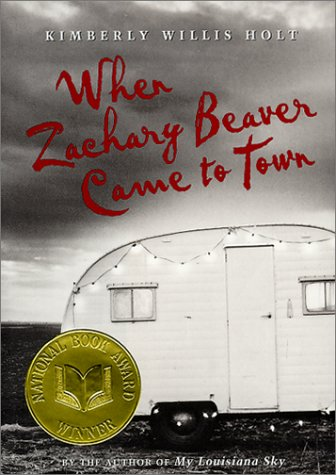 When zachary beaver came to town / Kimberly Willis Holt