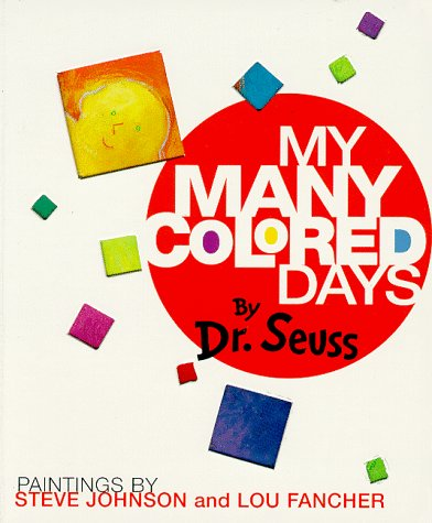 My many colored days - Dr Seuss