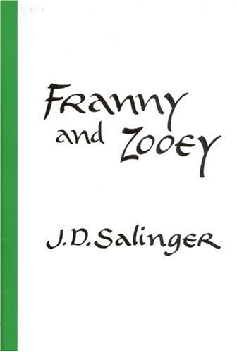 Franny and zooey / J.d. Salinger