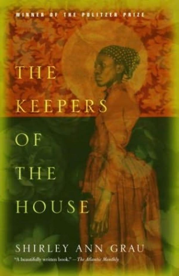 The keepers of the house / Shirley Ann Grau