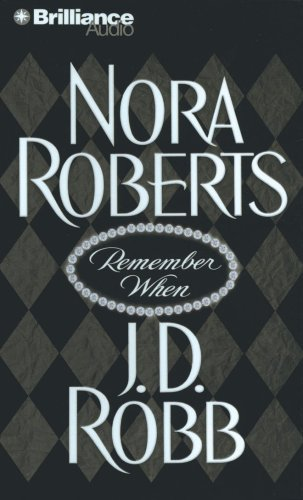 Remember when / Nora Roberts