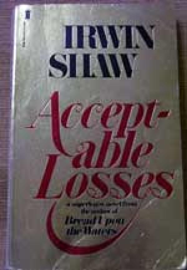 Acceptable losses - IRWIN SHAW