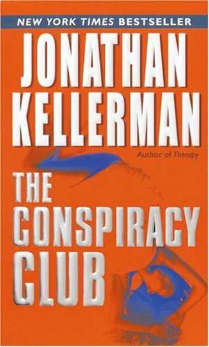 The conspiracy club / Jonathan Kellerman