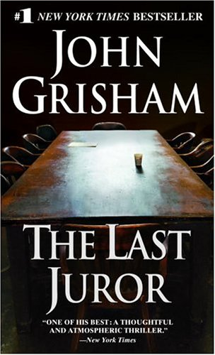 The last juror / John Grisham