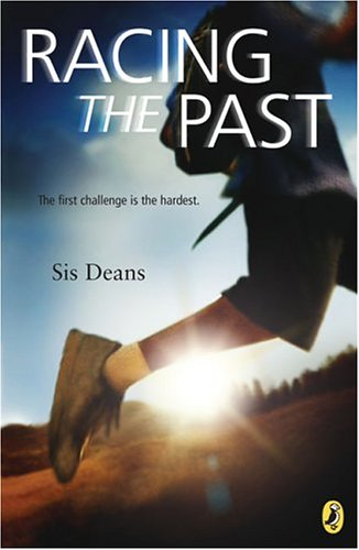 Racing the past / Sis Deans