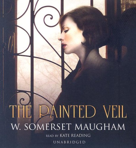 The painted veil / W. Somerset Maugham
