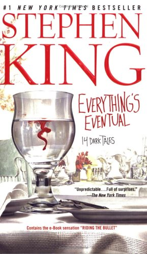 Everything's eventual : 14 dark tales - Stephen King