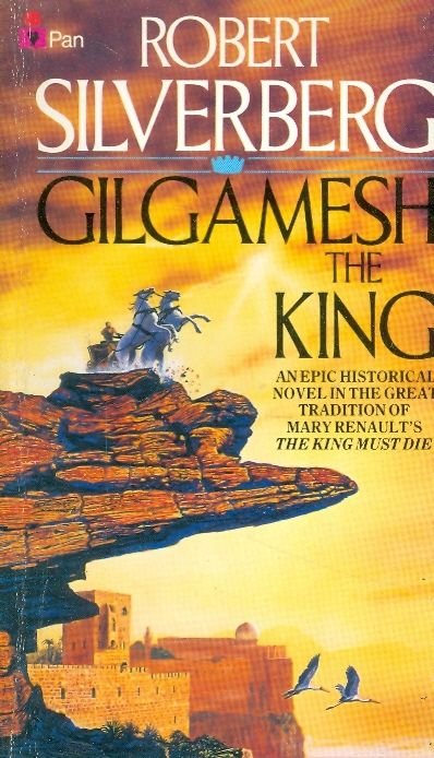 Gilgamesh the king - Robert Silverberg