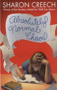 Absolutely normal chaos / Sharon Creech