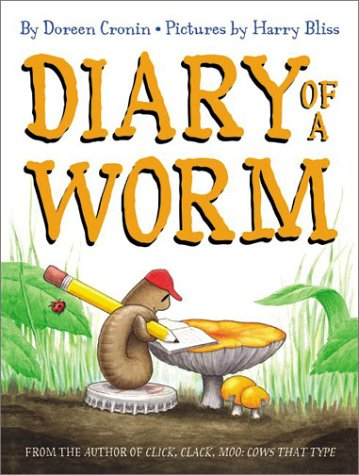 Diary of a worm / Doreen Cronin