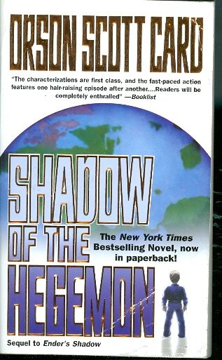 Shadow of the hegemon / Orson Scott Card