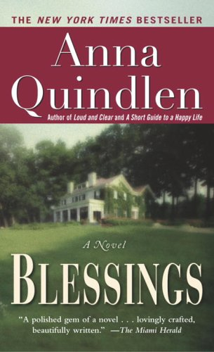 Blessings / Anna Quindlen