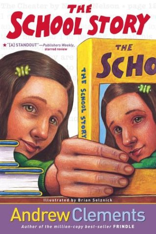 The school story / Andrew Clements