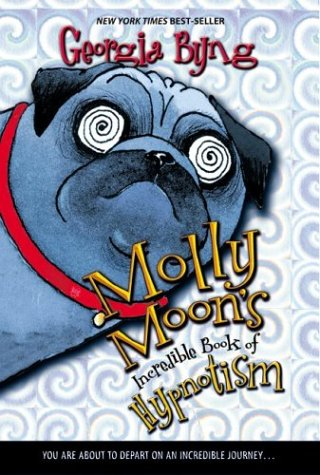 Molly moon's incredible book of hypnotism / Georgia Byng