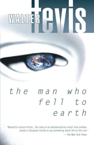 The man who fell to earth / Walter Tevis
