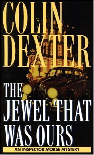 The jewel that was ours / Colin Dexter