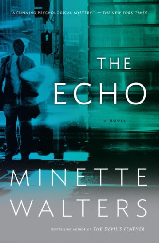 The echo - Minette Walters