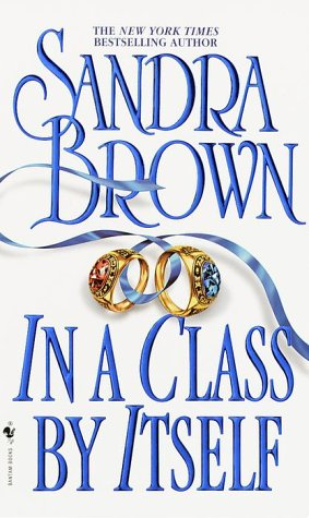 In a class by itself / Sandra Brown