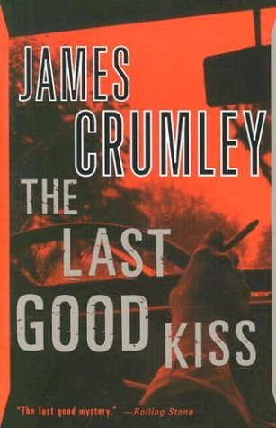 The last good kiss / Crumley James