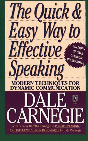 The quick and easy way to effective speaking / Dale Carnegie