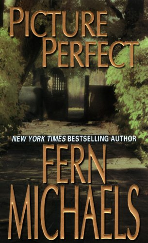 Picture perfect / Fern Michaels