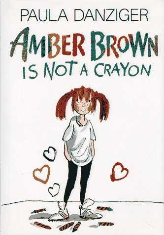 Amber brown is not a crayon / Paula Danziger