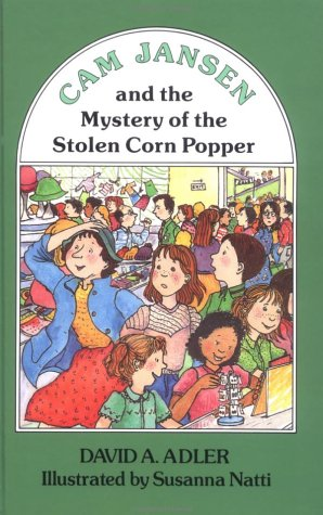 Cam jansen and the mystery of the stolen corn popper / David A. Adler