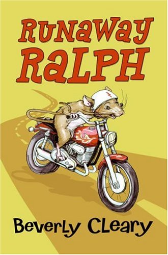 Runaway ralph / Beverly Cleary