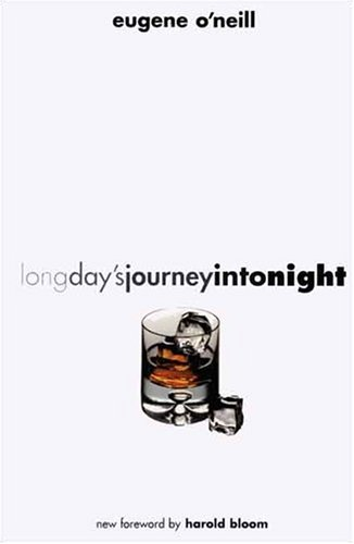 Long day's journey into night / Eugene O'neill