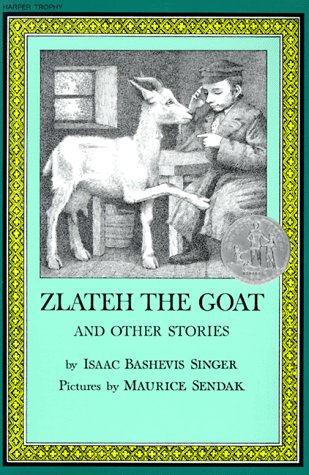 Zlateh the goat and other stories / Isaac 1904-1991 Bashevis Singer