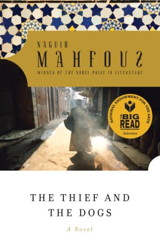 The thief and the dogs - Naguib Mahfouz