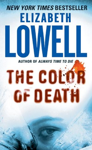 The color of death / Elizabeth Lowell