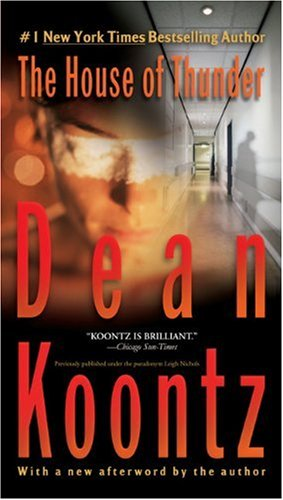 The house of thunder - Dean R. Koontz